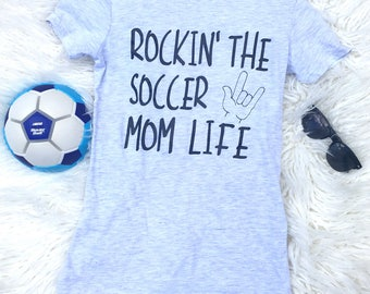 Rocking that soccer momlife, Soccer mom, baseball mom, sports mom, soccer coach, gift for mom, sports mom, hockey mom, wrestling mom, cute