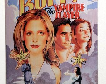 Buffy The Musical Poster Artisan Metal Sign Vampire Slayer