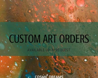 Custom Art Orders
