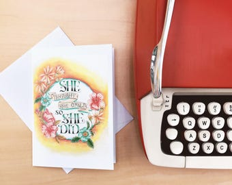 She Thought She Could So She Did - Congratulations Card - Blank inside