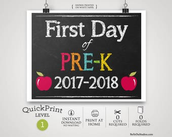 50% OFF SALE - Printable First Day of Pre-K Sign, First Day of School Sign 2017-2018, Instant Download, Print at Home, No Waiting