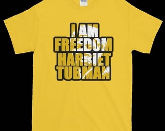 Harriet Tubman, American Abolitionist, Humanitarian, Black History Freedom T-Shirt