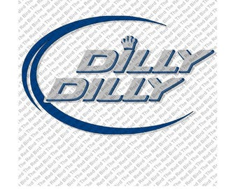 Dilly Dilly Blue and Grey funny printable Digital download cut file  SVG, DXF, PNG, EpS, PdF