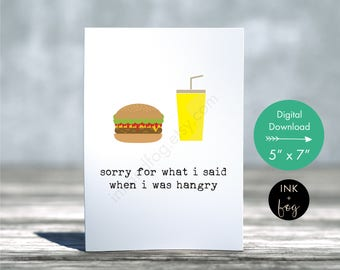 Hangry Card | sorry for what i said, foodie card, funny card, card for friend, just because card, sympathy card, hangry quote, hangry print