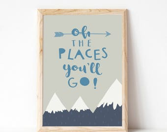 Oh The Places You'll Go Print Baby Boy Gift Nursery Wall Art Mountains Nursery Decor Mountain Wall Art Kids Print Inspirational Quote