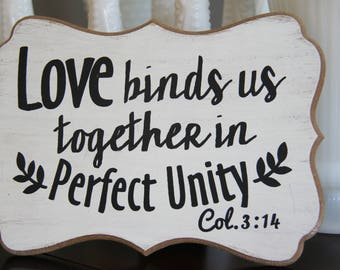 Wedding sign, registry, love sign, love binds us together in perfect unity