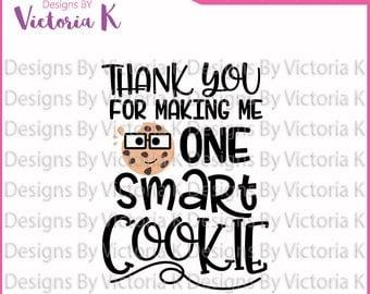 One smart cookie, Cookies svg, Baking svg, Teacher gift, SVG, DXF Cut Files, Cricut Design Space, Vinyl Cut File