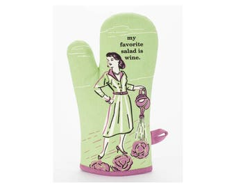Novelty Oven Mitt / My Favorite Salad is Wine / Funny / Quirky / Gift / Cute/ 100% Cotton / Super Insulated