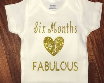 Six Months of FABULOUS onesie for baby
