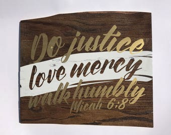 Wooden Sign, Micah 6:8, Do Justice Love Mercy Walk Humbly, Rustic Sign, Scripture Sign, Home Decor
