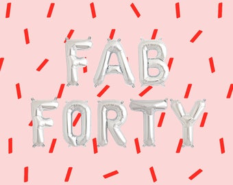 "FAB FORTY Letter Balloons | 16"" Silver Letter Balloons 