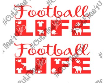 Football Life cut file design: SVG, pdf, gsp, & jpg for Silhouette and Cricut using vinyl, htv, glass, wood, paint, template for shirt, sign