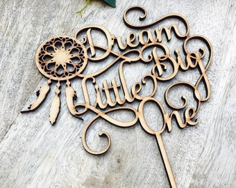 Dream Big Little One Cake Topper boho Topper Cake Decoration Cake Decorating Personalised  Baby Shower Cake Topper SMT
