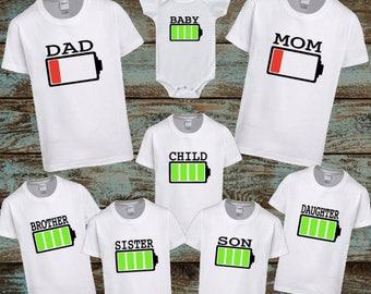 Battery Family Shirts, Battery Recharge, Daddy Low battery, Mom low battery, Child Full Charge, baby, brother, sister, son daughter matching