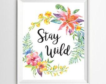 Stay Wild Printable Nursery Wall Art Native Nursery Decor Southwestern Decor Tribal Quote Quote Print Floral Wreath Tribal Decor Bohemian