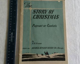 antique 1935 music book pageant or cantata - the story of christmas by h r evans & gamble hinged - musical booklet vintage chicago il
