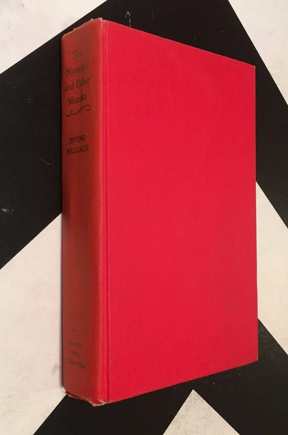 The Nympho and Other Maniacs by   Irving Wallace (Hardcover, 1971)