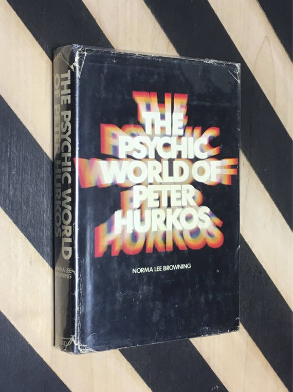 The Psychic World of Peter Hurkos by Norma Less Browning (1970) hardcover book
