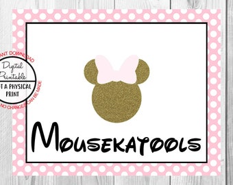 "Mousekatools Sign, Minnie Mouse Birthday Party Sign, 8""x10"" Printable, Instant Download, Gold & Pink Sign"