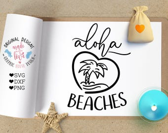 Aloha Beaches svg, svg files, summer svg, beach svg, Hawaii svg, pineapple svg, Aloha svg, summer cutting file, svg design, silhouette cameo