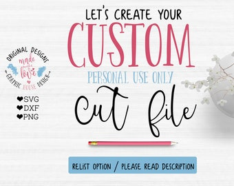 Custom Quote svg, Custom Typography, Custom Listings, Custom Design, Personal Custom Quote, custom cutting file, personalized cutting file