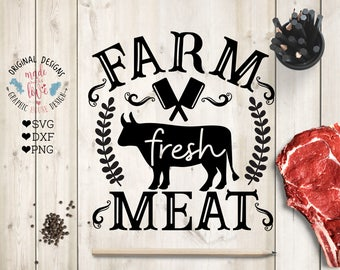 Farm svg file, Farm Fresh meat Cut File in svg, dxf, png, Farm fresh meat svg, Farm Fresh beef, Farmhouse svg, Bull svg file, Butcher svg