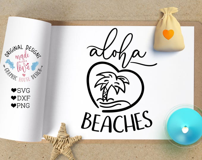 Aloha Beaches svg, svg files, summer svg, beach svg, Hawaii svg, pineapple svg, Aloha svg, summer cutting file, svg design, silhouette cameo
