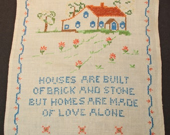 "Vintage Cross Stitch Embroidered Finished Linen Motto Sampler - ""Houses Are Built Of Brick And Stone But Homes Are Made Of Love Alone"""