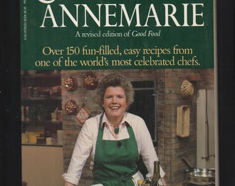 Cooking with Annemarie 1984 First Perigee Printing Paperback by Annemarie Huste;