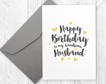 Printable Happy Birthday card for husband - Happy Birthday card for him, Happy Birthday to my Handsome Husband