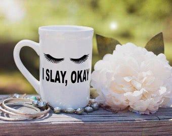 Slay Coffee Mug, Makeup Coffee Mug, Eyelashes Mug, Slay Girl Saying, Makeup Brush Holder, Sassy Coffee Mug, Chic Coffee Mug, 16oz Coffee Mug