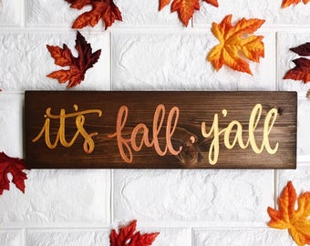 It's Fall, Y'all | Fall Sign | Fall Decor | Wood Sign | Hand Lettered | Handmade
