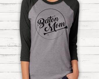 Baton Mom Vinyl Pressed 3/4 Sleeve Shirt