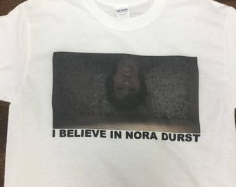 I Believe in Nora Durst Shirt The Leftovers Shirt