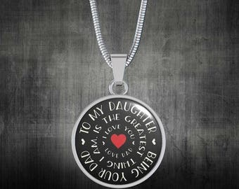 To My Daughter, Being Your Dad Is The Greatest Thing I Am Necklace, Gift For Daughter, To Daughter from Dad, Daughter Necklace, Daughter
