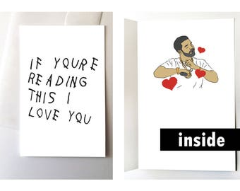 Drake I Love You Card, If You're Reading This
