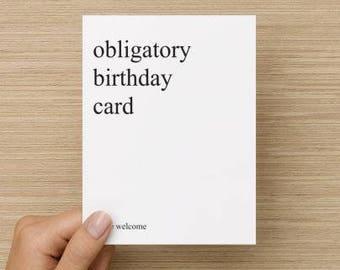 Obligatory Birthday Card, Funny Birthday Card, Birthday For Brother, Birthday Card Sister, Card Mum, Dad, Friend, Blunt Birthday Greeting