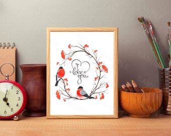 I Love You, Birds On a Wreath, Printable Wall Print, Instant Download, Digital Art Print, Valentine's Day