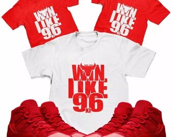 Win Like 96 Tee Designed to Match Air Jordan 11 Sneakers (S-3XL)