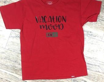 Vacation Mood Shirt
