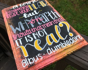 """Ready to Ship - """"Of Course It Is Happening Inside Your Head..."""" - Wood Sign Inspired by Harry Potter"""