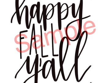 Happy fall y'all DIGITAL DOWNLOAD