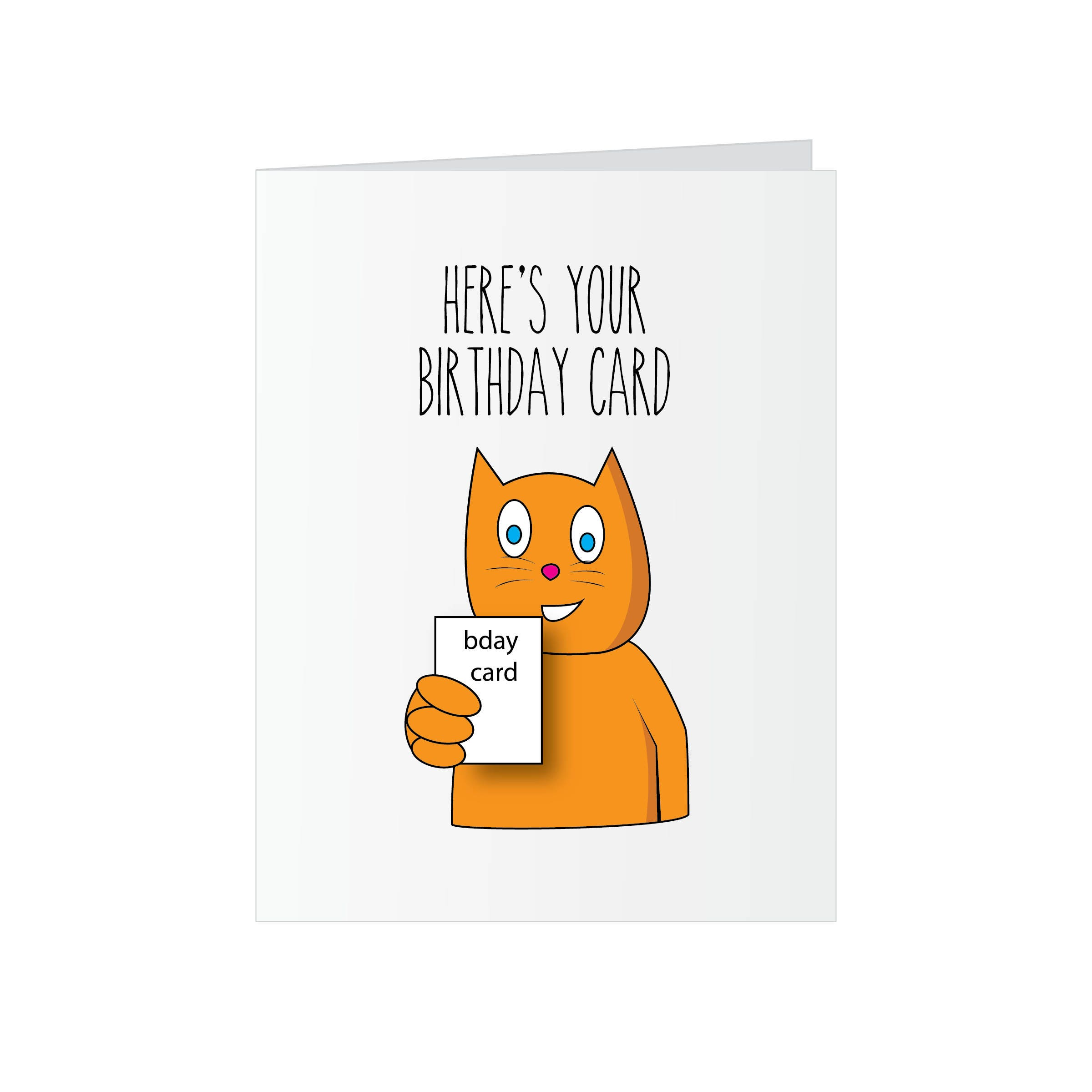 Cat Birthday Card Funny Greeting Card Here s your Birthday Card