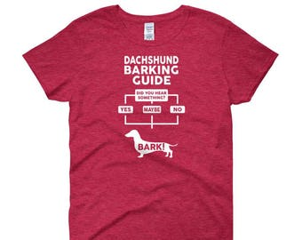 Women's 'Dachshund Barking Guide' - 14 colors! - Funny Cute Dachshund T Shirt - Gift For Her - Dog Lover - Dog T-Shirt Top Tee