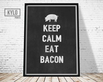 Kitchen Quote, Keep Calm and Eat Bacon Print, Kitchen Wall Art, Bacon Art, Bacon Print, Kitchen Print, Typography Print, Funny Printable Art