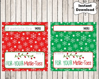 For Your Mistle-Toes Christmas Bags Toppers, Printable Mistletoes Bag, Tags for Pedicure Christmas Gift Bags Instant download