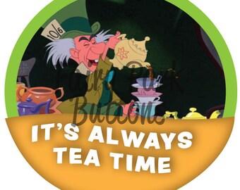 It's Tea Time Somewhere Button