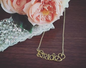 Bride Necklace - Personalized Wire Name Necklace - Custom Names/ Bride/ Wedding Party/ Birthday/ Baby/ Graduation / Mom GIFT