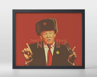 That's Fake News Art Print