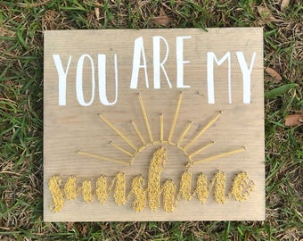 You are my Sunshine - nursery -  can be customized to any color - Made to Order (3-5 business days to process) - 11x13in